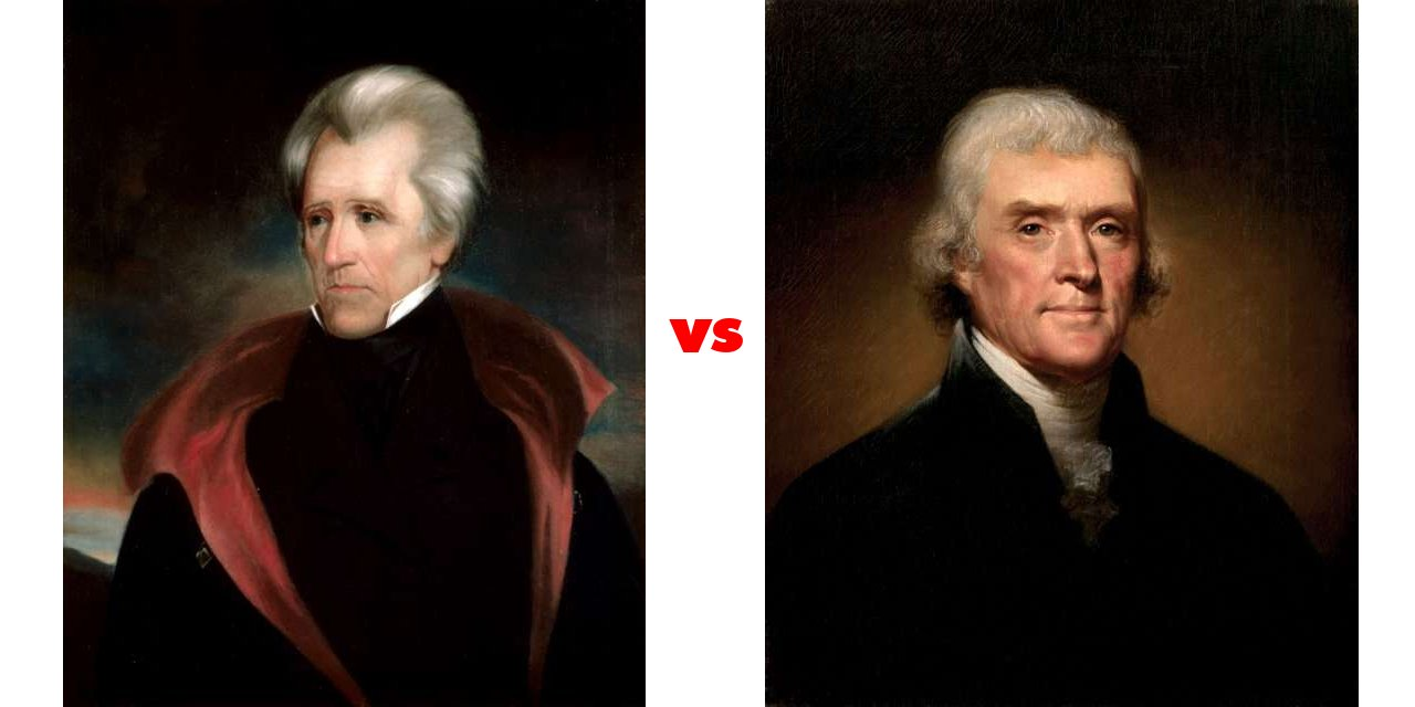 differences between thomas jefferson and andrew jackson Andrew jackson ain't trump don't get fooled by silly comparisons between andrew jackson and thomas jefferson and.