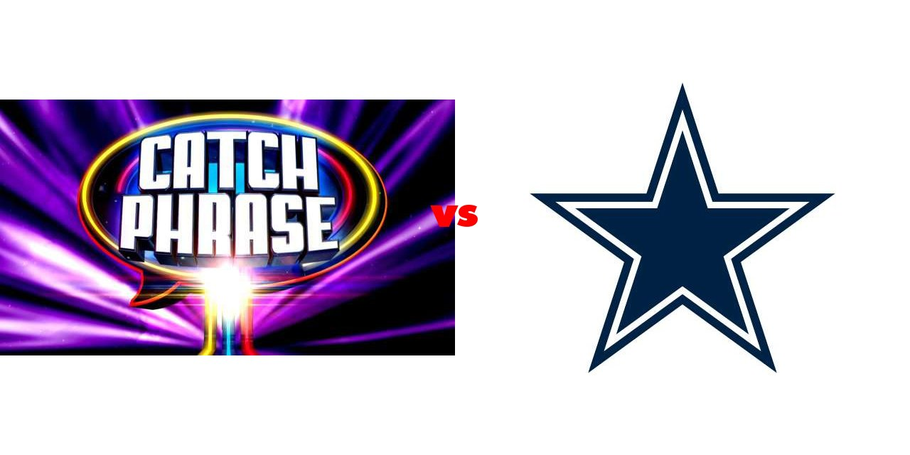 results for catchphrase vs dallas cowboys on the big fat list