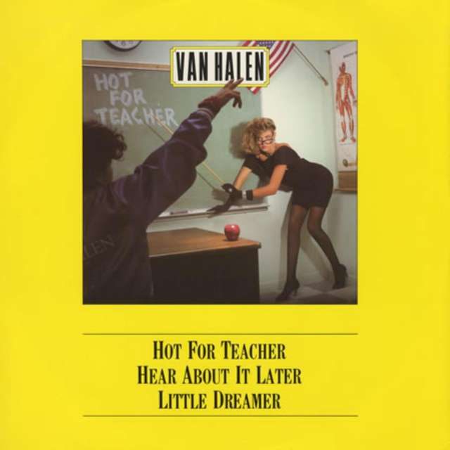 Hot For Teacher (Van Halen)