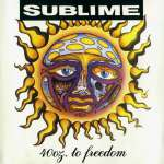 40 oz. to Freedom (Sublime)